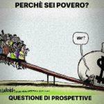 Perché sei povero? Questione di prospettive