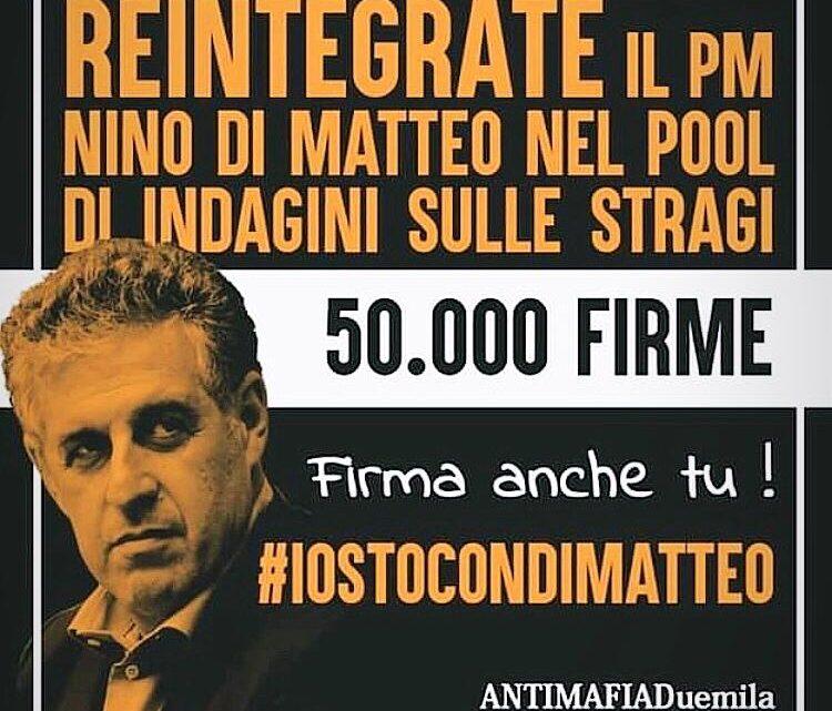 Reintegrate il pm Nino Di Matteo nel pool di indagini sulle stragi