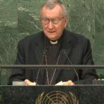 Vaticano, l'importante messaggio del Cardinale Parolin all'Onu contro le sanzioni alla Siria